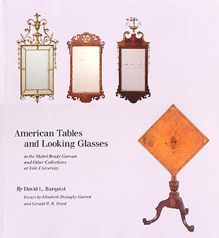 American Tables and Looking Glasses by David Barquist