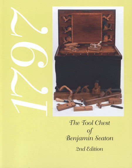 1797 - The Tool Chest of Benjamin Seaton - 2nd Edition