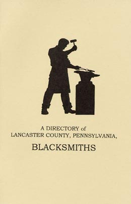 A Directory of Lancaster County, Pennsylvania, Blacksmiths