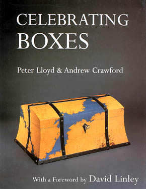 Celebrating Boxes by Peter Lloyd & Andrew Crawford