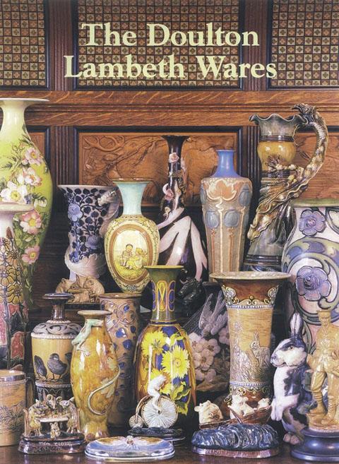 The Doulton Lambeth Wares by Desmond Eyles