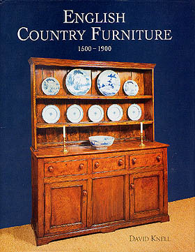 English Country Furniture 1500-1900 by David Knell