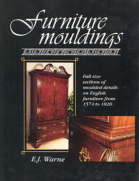 Furniture Mouldings by E.J. Warne
