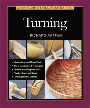The Complete Illustrated Guide to Turning by Richard Raffan