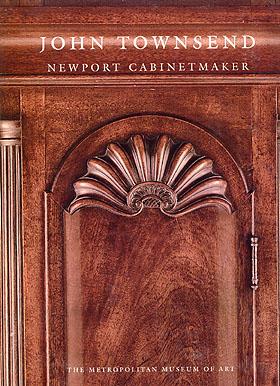 John Townsend Newport Cabinetmaker by Morrison Heckscher