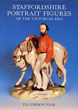 Staffordshire Portrait Figures of The Victorian Era by P.D. Gordon Pugh