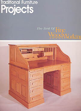 Traditional Furniture Projects - The Best of Fine WoodWorking