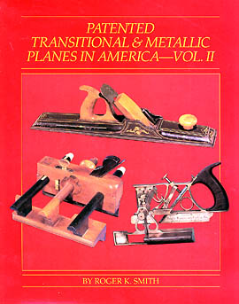 Patented Transitional and Metallic Planes in America, Vol. II  by Roger K. Smith